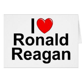 I Love Heart Ronald Reagan Greeting Cards