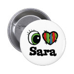 I Love (Heart) Sara Badge