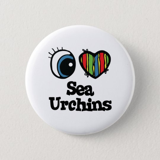 I Love (Heart) Sea Urchins 6 Cm Round Badge