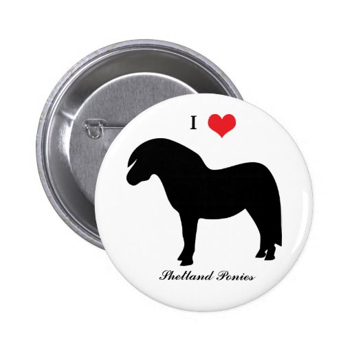 I love heart shetland ponies, button, pin, gift