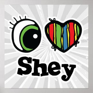 I Love (Heart) Shey Poster