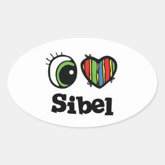 I Love (Heart) Sibel Oval Sticker