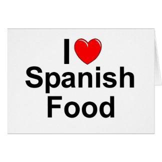 I Love (Heart) Spanish Food Greeting Card