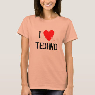 I Love (Heart) Techno T-Shirt
