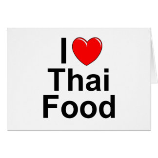 I Love (Heart) Thai Food Card