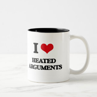 I love Heated Arguments Coffee Mug