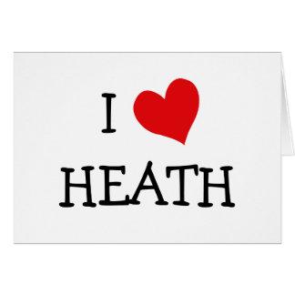 I Love Heath Card