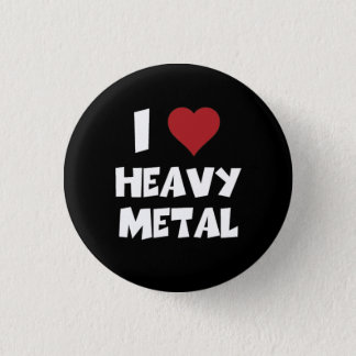 I Love Heavy Metal 3 Cm Round Badge