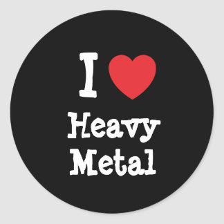 I love Heavy Metal heart custom personalized Round Sticker