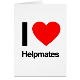 i love helpmates cards