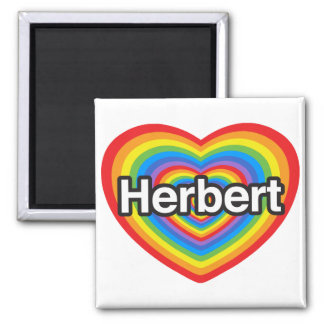 I love Herbert. I love you Herbert. Heart Refrigerator Magnet