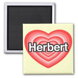 I love Herbert. I love you Herbert. Heart Square Magnet