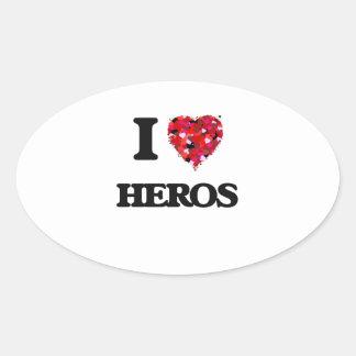 I Love Heros Oval Sticker