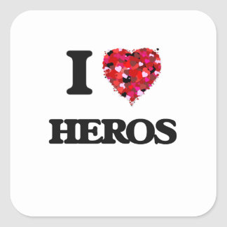 I Love Heros Square Sticker