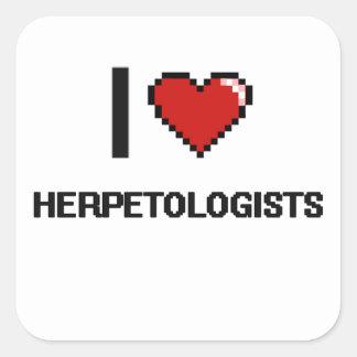 I love Herpetologists Square Sticker