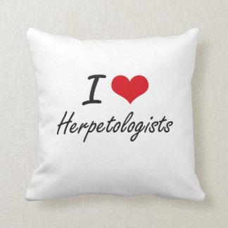 I love Herpetologists Throw Cushions