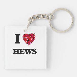 I Love Hews Double-Sided Square Acrylic Key Ring