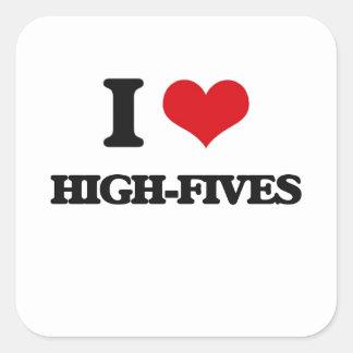 I love High-Fives Square Sticker