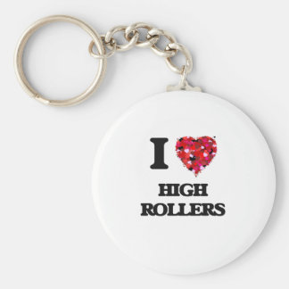 I Love High Rollers Basic Round Button Key Ring