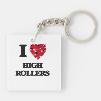 I Love High Rollers Double-Sided Square Acrylic Key Ring