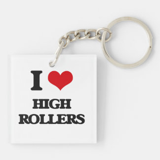 I love High Rollers Double-Sided Square Acrylic Keychain