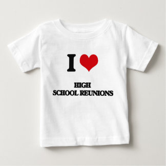I love High School Reunions Tee Shirt