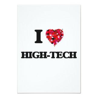I Love High-Tech 13 Cm X 18 Cm Invitation Card