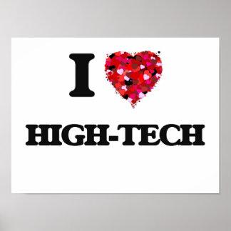 I Love High-Tech Poster
