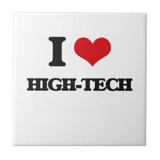I love High-Tech Tile