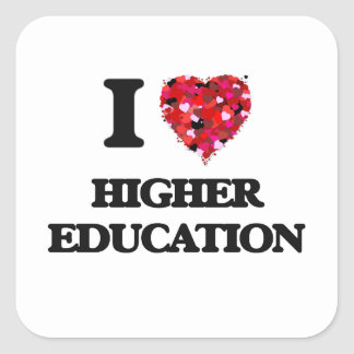 I Love Higher Education Square Sticker
