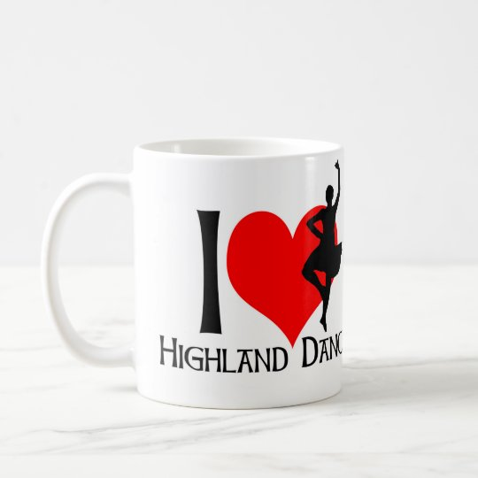 I love Highland Dancing Coffee Mug