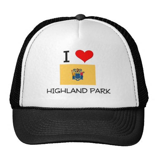 I Love Highland Park New Jersey Trucker Hats