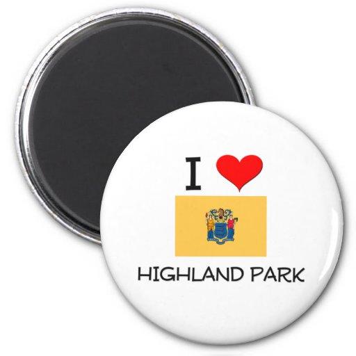 I Love Highland Park New Jersey Refrigerator Magnet