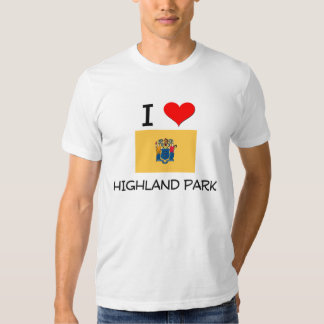 I Love Highland Park New Jersey Shirt