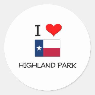 I Love Highland Park Texas Round Sticker