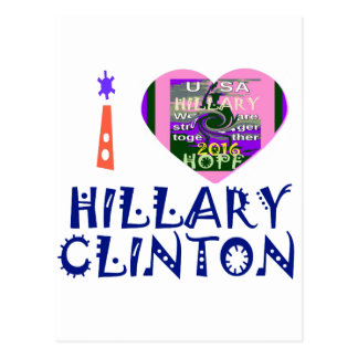 I Love Hillary Clinton for USA President Heart art Postcard