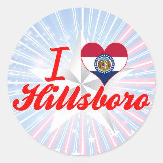 I Love Hillsboro, Missouri Sticker