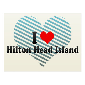 I Love Hilton Head Island United States Post Cards