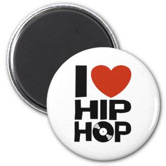 I Love Hip Hop 6 Cm Round Magnet