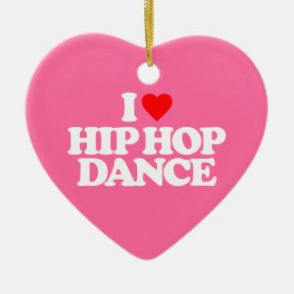I LOVE HIP HOP DANCE CHRISTMAS ORNAMENT