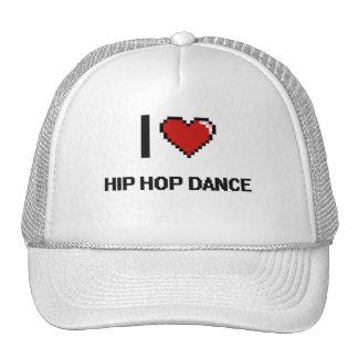 I Love Hip Hop Dance Digital Retro Design Cap