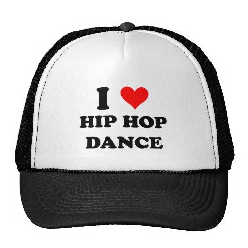 I Love Hip Hop Dance Trucker Hats
