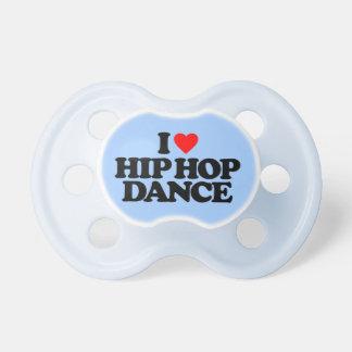 I LOVE HIP HOP DANCE PACIFIER