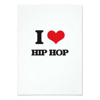 "I Love HIP HOP 5"" X 7"" Invitation Card"