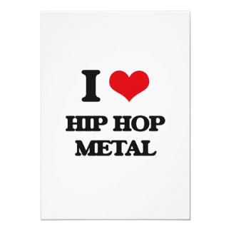 I Love HIP HOP METAL Personalized Invitation Cards