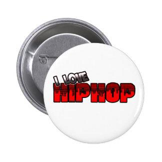 I Love HIP HOP Music 6 Cm Round Badge