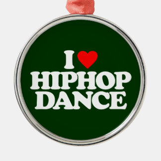 I LOVE HIPHOP DANCE CHRISTMAS ORNAMENT