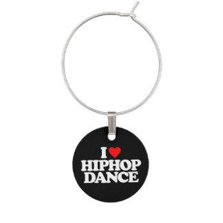 I LOVE HIPHOP DANCE WINE CHARMS