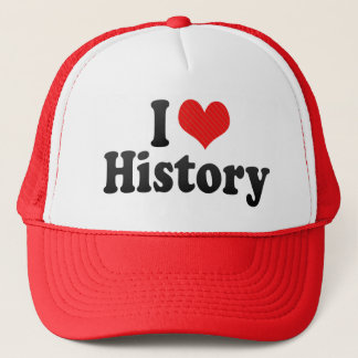 I Love History Trucker Hat