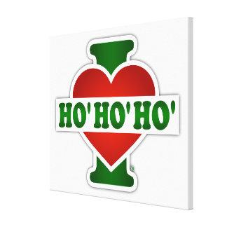 I Love Ho Ho Ho Stretched Canvas Print